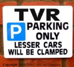TVR Parking Sign for tuscan tasmin griffith tamora gift